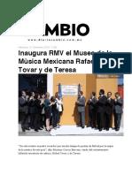 21.12.2016 Diario Cambio - Inaugura RMV el Museo de la Mùsica Mexicana Rafael Tovar y de Teresa