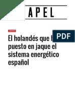 El holandés que ha puesto en jaque el sistema energético español | Papel | EL MUNDO