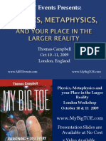 CampbellThomas - 2009 Consciousness, Metaphysics & Your Place in the Larger Reality - London.pdf