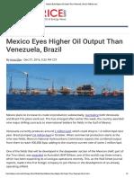 (December 07 2016) Mexico Eyes Higher Oil Output Than Venezuela, Brazil _ OilPrice