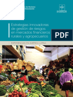 Estrategias Innovadoras de Gestión de Riegos en Mercados Financieros Rurales y Agropecuarios
