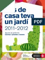 Cactus i Plantes Crasses - Curs 2011-2012
