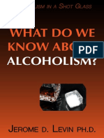 What Do We Know About Alcoholism