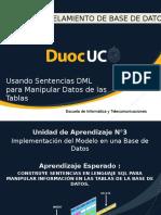Usando Sentencias DML Para Manipular Datos de Las Tablas