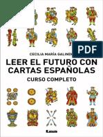 Leer El Futuro Con Cartas Españolas- Cecilia Maria Galindo