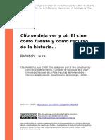 Radetich, Laura (2008). Clio Se Deja Ver y Oir.el Cine Como Fuente y Como Recurso de La Historia
