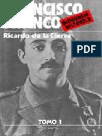Don Ricardo de La Cierva - Francisco Franco. Biografía Histórica - Tomo 1