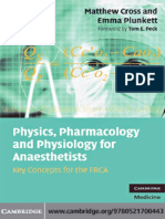 Physics, Pharmacology and Physiology for Anaesthetists. Cross M.