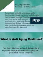 Anti Aging Medicine 21