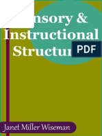 Sensory and Instructional Structures