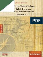 De Cristobal Colon a Fidel Castro Vol II