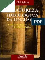 A Natureza Ideológica Da Linguagem - Cid Seixas