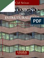 Sobre o Estruturalismo - Cid Seixas