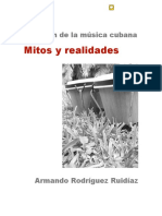 El Origen de La Musica Cubana. Mitos y realidades