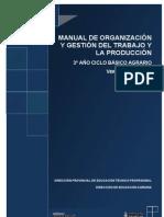 MANUAL DE ORGANIZACIÓN Y GESTIÓN DEL TRABAJO Y LA PRODUCCIÓN