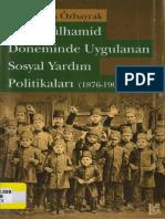 İzi Karakaş Özbayrak - II. Abdülhamit Döneminde Uygulanan Sosyal Politikaları (1876-1909).pdf