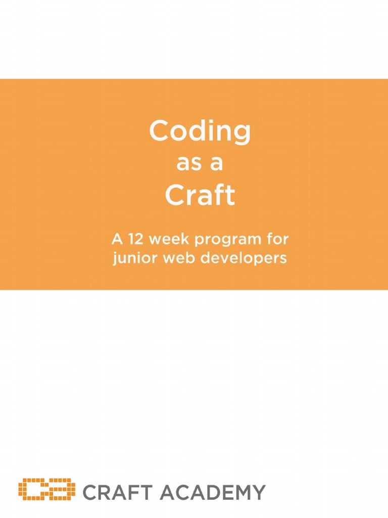 Coding As A Craft