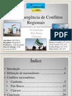 Re Emergencia de Conflitos Regionais Nacionalismos