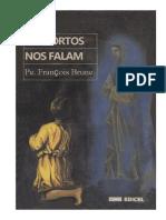 Os Mortos Nos Falam (Pe. Francois Brune)