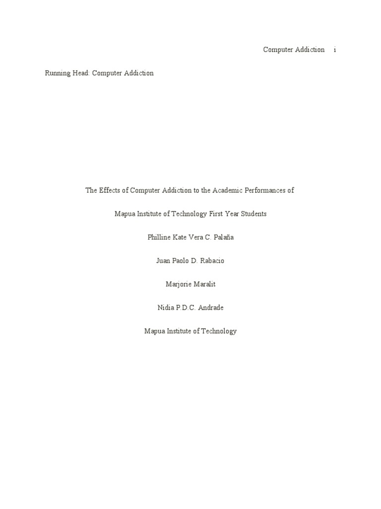 the effects of computer addiction to the academic performances of the effects of computer addiction to the academic performances of mapua institute of technology first year students high school dropouts internet