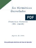 Segredos Hermeticos Desvelados - Francisco Ferreira.pdf