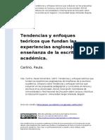 Carlino, Paula (2007). Tendencias y Enfoques Teoricos Que Fundan Las Experiencias Anglosajonas de Ensenanza de La Escritura Academica