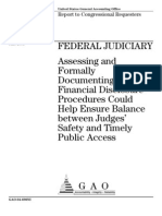 GAO FEDERAL JUDICIARY Assessing and Formally Documenting Financial Disclosure Procedures Could Help Ensure Balance between Judges' Safety and Timely Public Access