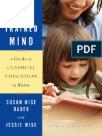 The Well-Trained Mind - A Guide to Classical Education at Home (Third Edition)
