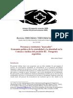"""Personas y territorios """"marcados"""". Economía política de la estatalidad y la alteridad en la Comarca Andina del paralelo 42°, Patagonia argentina (Alma Tozzini)"""