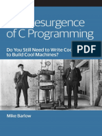 The Resurgence of C Programming