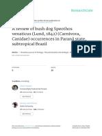 A Review of Bush Dog Speothos Venaticus Lund 1842