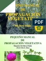 Pequeño Manual de Propapagacion Vegetativa