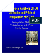 Physiological Variations of FDG Distribution and Pitfalls of Interpretation of PET-CT