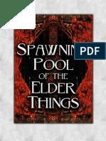 Spawning Pool of the Elder Things (10070827)