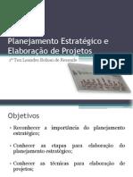 Planejamento Estratégico e Elaboração de Projetos