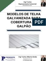 Modelos de Telha Galvanizada Para Cobertura de Galpão