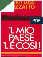 D L Luzzatto - 'L Mio Paese 'l e Cosi[150 Pps][1a Ed][1987]