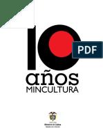 Diez años del ministerio de cultura