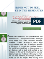 In Order Not to Feel Regret in The Hereafter