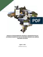 MANUALDEProcedimentosTecnicoseAdministrativosdeOUTORGAdeDireitodeUsodeRecursosHidricosdaANA.pdf