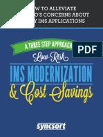 A Three Step Approach to IMS Modernization