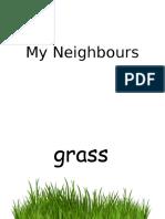 My Neighbours