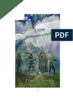 Entre Fantasmas y Verdugos (2016) Poesía de Edgardo Ovando. Fragmento