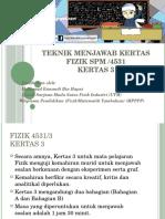 TEKNIK MENJAWAB KERTAS 3 FIZIK SPM.pptx