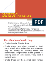 Classification of Crude Drugs By Dr.U.Srinivasa, Professor and Head, Srinivas college of Pharmacy,Mangalore- 574143, Karnataka