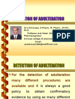 Detection of Adulteration By Dr.U.Srinivasa, Professor and Head, Srinivas college of Pharmacy, Mangalore- 574143. Karnataka