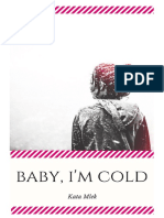 Baby I'm Cold