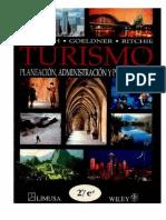 Turismo Planeacion, Administracion y Perspectivas
