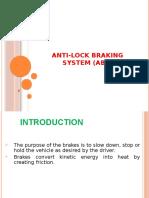 Anti-skid Braking System (ABS)