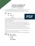 Programación Entera y Ejemplo Del Algoritmo de Branch and Bound